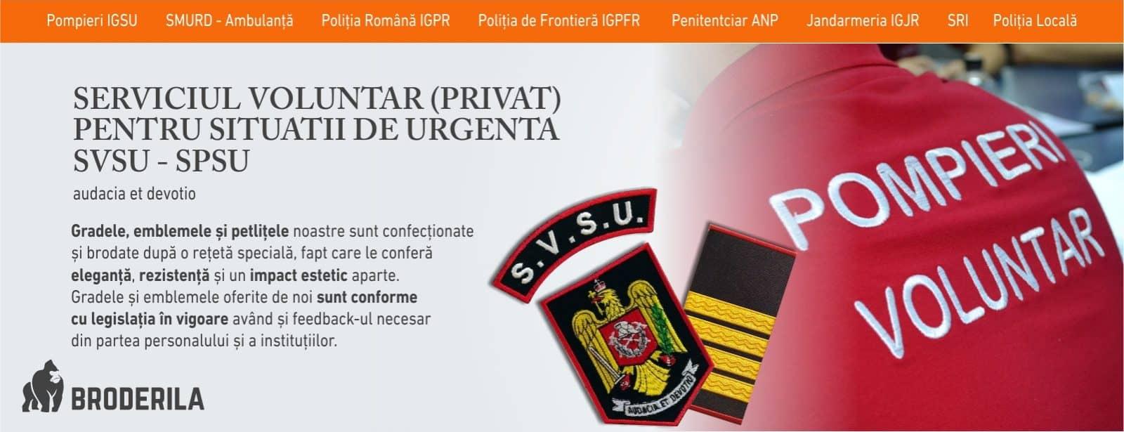 Serviciul Voluntar privat pentru Situatii de Urgenta SVSU SPSU grade militare broderie brodarila.ro emblema brodata svsu